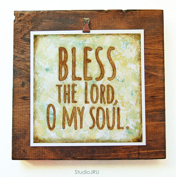 'Bless The Lord O My Soul'